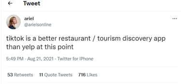 Tweet from @arielonline: tiktok is a better restaurant / tourism discovery app than yelp at this point